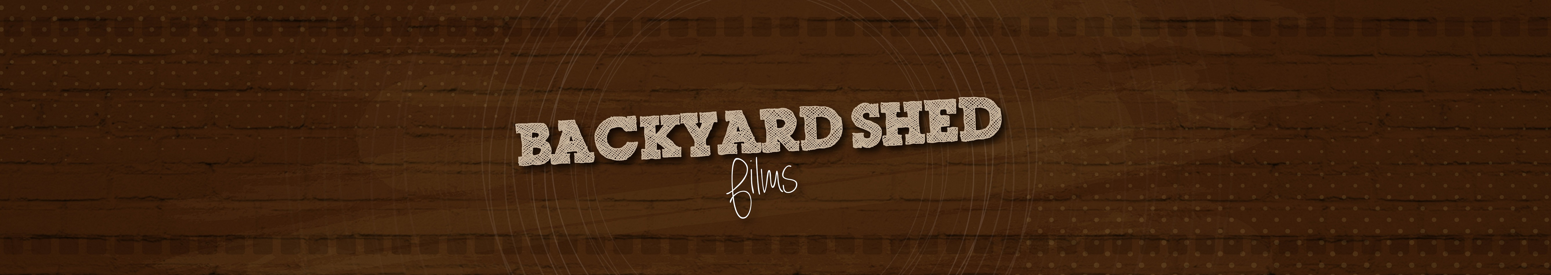 YouTube Channel | Backyard Shed Films