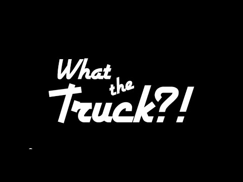 What The Truck! (48 Hour Film Project 2015) full short film
